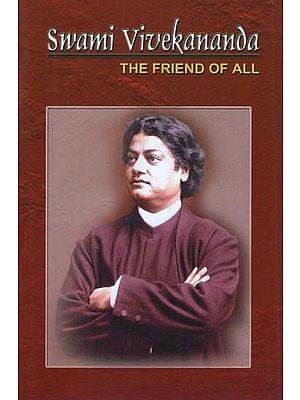 Swami Vivekananda (The Friend of All)