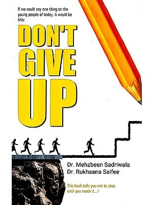 If We Could Say One Thing To The Young People It Would Be This : Don''t Give Up
