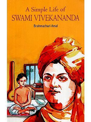 A Simple Life Of Swami Vivekananda