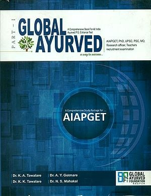 Global Ayurved- A Comprehensive Book For All India Ayurved P.G. Entrance Test