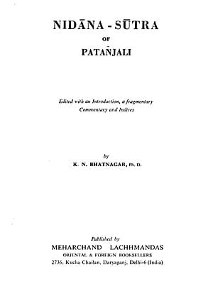 निदानसूत्रम् : Nidana-Sutra of Patanjali (Edited with an Introduction, a Fragmentary Commentary and Indices)