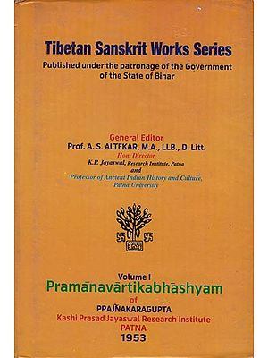Pramanavartikabhashyam of Prajnakaragupta (Tibetan Sanskrit Works Series) An Old and Rare Book
