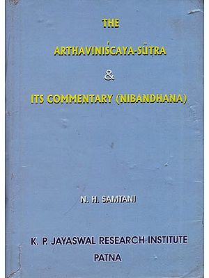 The Arthaviniscaya-Sutra & Its Commentary (Nibandhana) An Old and Rare Book