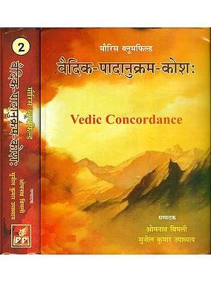 वैदिक पादानुक्रम कोश: Vedic Concordance (Set of 2 Volumes)