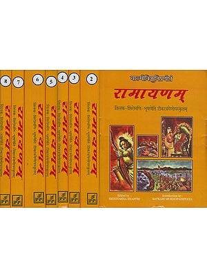 रामायणम: Ramayana of Valmiki-With Three Ancient Commentaries-: Tilaka of Rama, Ramayanasiromani of Sivasahaya and Bhusana of Govindaraja (Set of 8 Volumes)