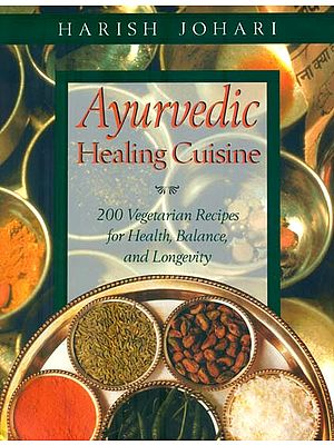 Ayurvedic Healing Cuisine (English)