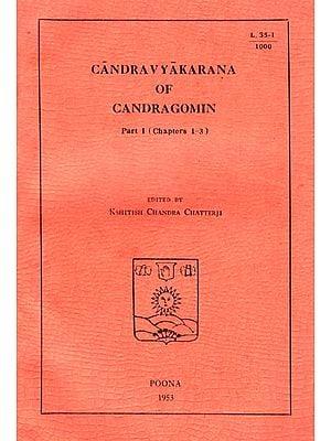 Candravyakarana of Candragomin (Part-I) An Old and Rare Book