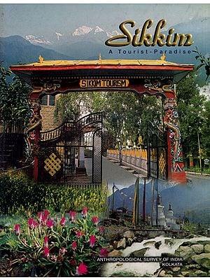 Sikkim (A Tourist - Paradise)