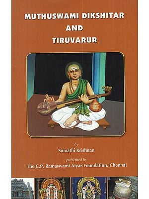Muthuswami Dikshitar and Tiruvarur