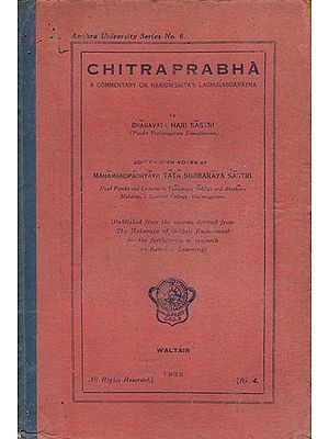 चित्रप्रभा: Chitra Prabha-A Commentary on Haridishita' Laghu Sabda Ratna (An Old and Rare Book)