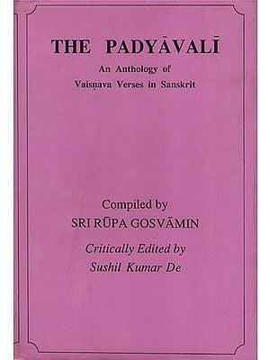 पद्यावली: The Padyavali (An Anthology of Vaisnava Verses in Sanskrit)