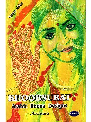 Khoobsurat- Arabic Heena Designs