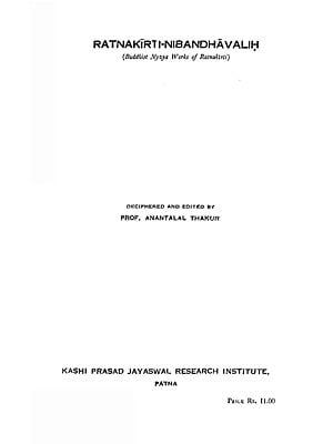 रत्नकीर्तिनिबन्धावलिः : Ratna Kirti-Nibandha Valih- Buddhist Nyaya Works of Ratnakirti (An Old Book)