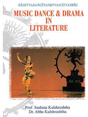 Music Dance and Drama in Literature