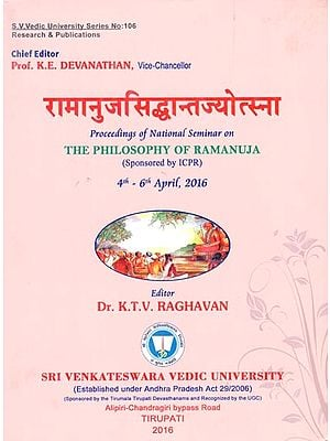 रामानुजसिद्धांतज्योत्स्ना: The Philosophy of Ramanuja