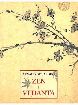 Arnuaud Desardin- Zen I Vedanta (Spanish)