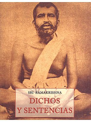 Sri Ramakrishna_ Dichos Y Sentencias (Spanish)