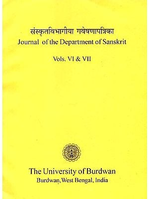 संस्कृतविभागीया गवेषणापत्रिका : Journal of the Department of Sanskrit (Vol - VI & VII)