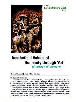Aethetical Values of Humanity Through 'Art' (6th Century to 15th Century AD)
