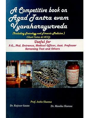 A Competitive Book On Agad Tantra Evam Vyavaharayurveda (Including Toxicology and Forensic Medicine)