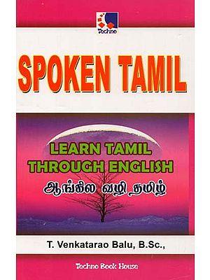 Spoken Tamil : Learn Tamil Through English
