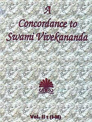 A Concordance to Swami Vivekananda (Vol. II: I - M)