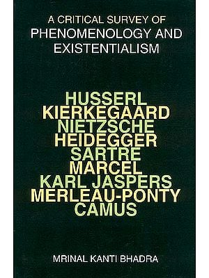 A Critical Survey of Phenomenology and Existentialism