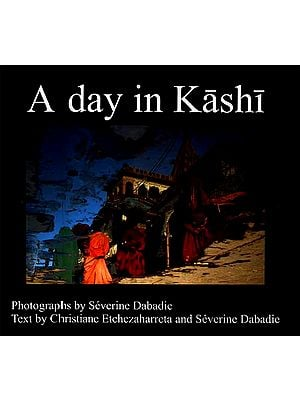A Day in Kashi