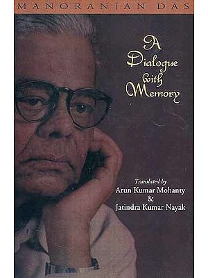 A Dialogue with Memory (Manoranjan Das)