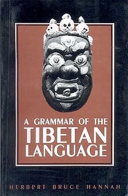 A GRAMMAR OF THE TIBETAN LANGUAGE