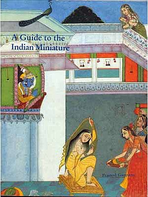 A Guide to the Indian Miniature