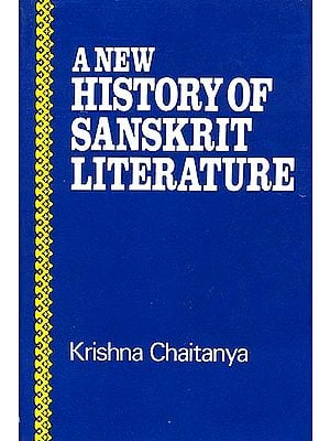 A New History of Sanskrit Literature