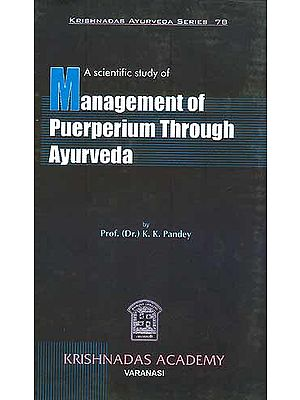 A Scientific Study of Management of Puerperium Through Ayurveda