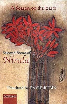 A Season on the Earth (Selected Poems of Nirala)