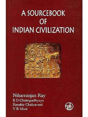 A Sourcebook of Indian Civilization