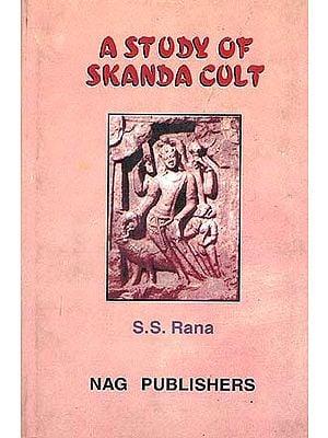 A Study of Skanda Cult