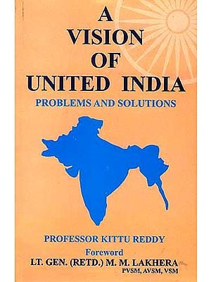 A Vision of United India Problem and Solutions