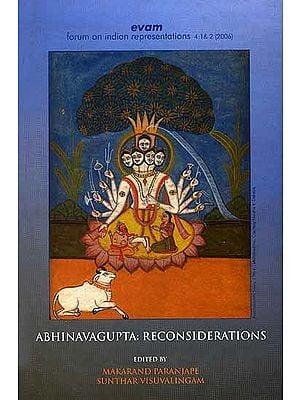 Abhinavagupta: Reconsiderations