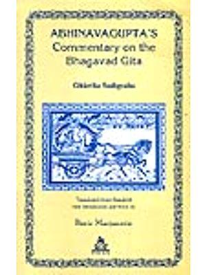 Abhinavagupta's Commentary on the Bhagavad Gita: Gitartha Samgraha