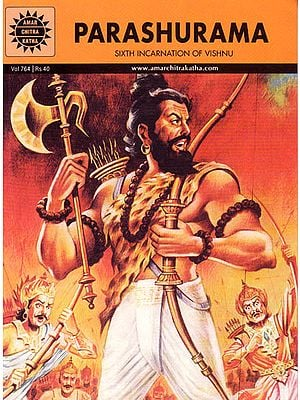 Parashurama – Sixth Incarnation of Vishnu