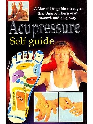 Acupressure: Self guide