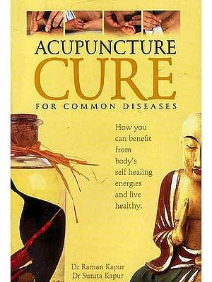 Acupuncture Cure: For Common Diseases