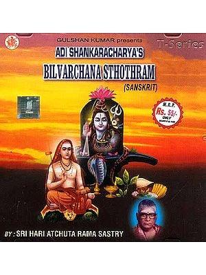 Adi Shankaracharyas Bilvarchana Sthothram (Sanskrit) <br>(Audio CD)