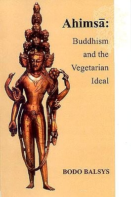 Ahimsa : Buddhism and the Vegetarian Ideal