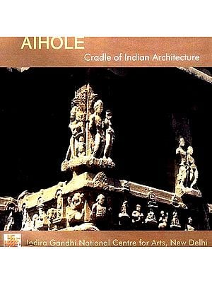 Aihole (Cradle of Indian Architecture) (DVD Video)