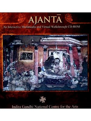 Ajanta… An Interactive Multimedia And Virtual Walkthrough (CD-ROM)