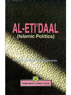 AL-ETI'DAAL (Islamic Politics)