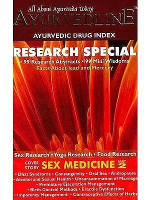 All About Ayurveda Today Ayurvedline Research Special (Sex Research, Yoga Research, Food Research)