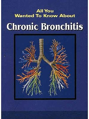 All You Wanted To Know About Chronic Bronchitis