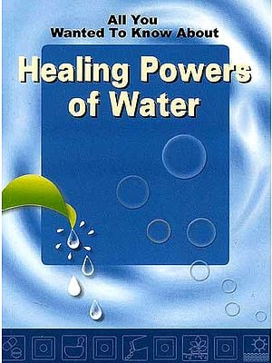All You Wanted to Know About Healing Powers of Water